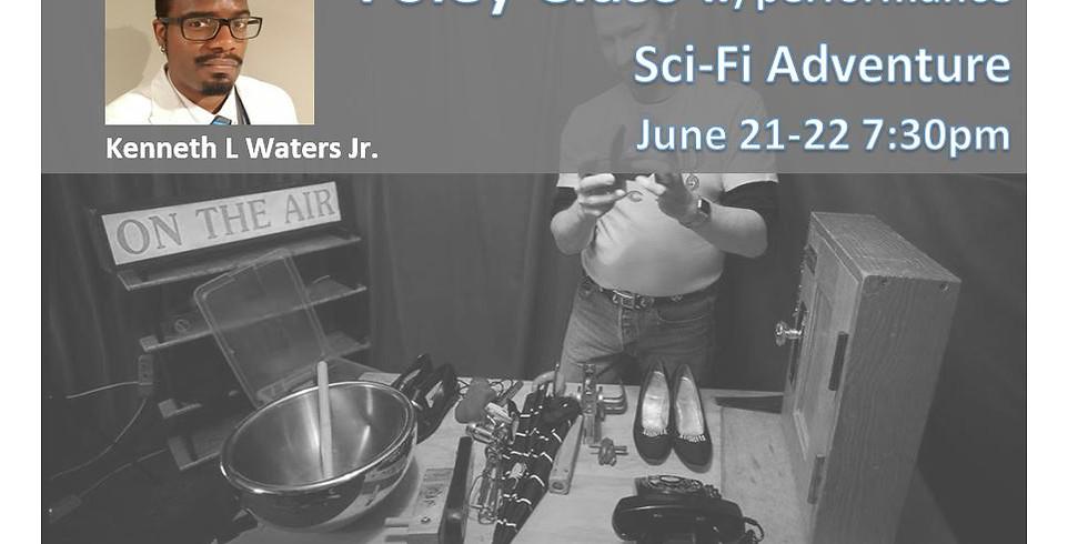 Foley Arts Class w/performance ( Sci-Fi Adventure)