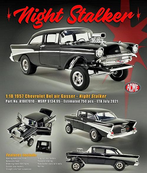 """ACME PREORDER 1957 Chevrolet Bel Air Blown 454 NOS Gasser """"NIGHT STALKER"""""""