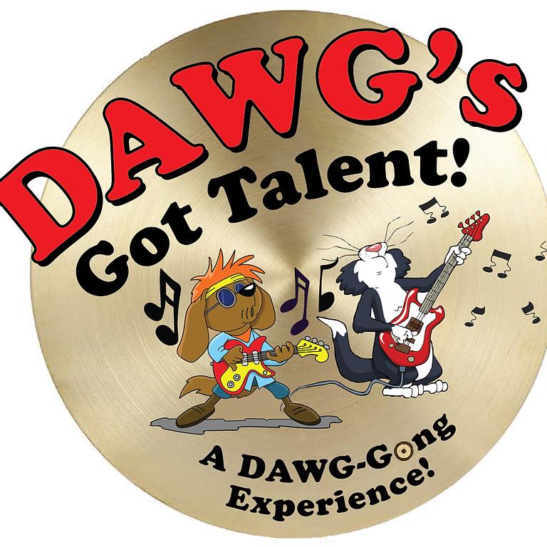 DAWG'S GOT TALENT CANCELED - WATCH FOR RESCHEDULE