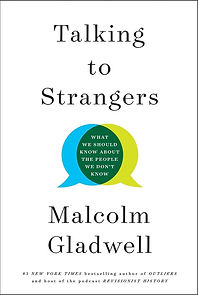 Gladwell_TalkingToStrangers_HC1.jpg