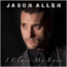 Jason Allen I Close My Eyes is available to Pre order now on ITunes and on Amazon & Google Play from 19th August 2016