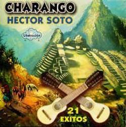 CHARANGO HECTOR SOTO 21 EXITOS