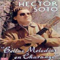 BELLAS MELODIAS HECTOR SOTO (EMI)
