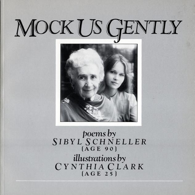 Mock Us Gently