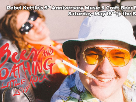 ANNUAL BEER & LOATHING IN LITTLE ROCK Music and Craft Beer Festival!!