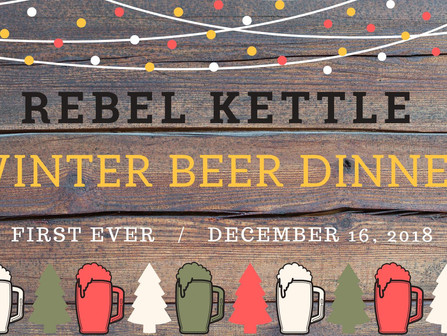 Rebel Kettle Winter Beer Dinner