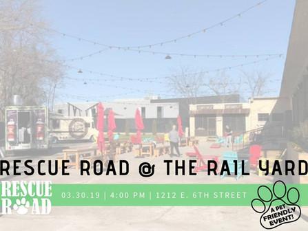 Rescue Road @ The Rail Yard