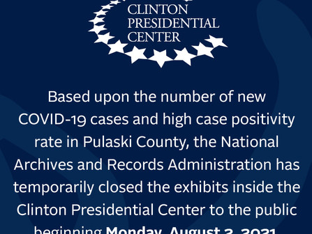 Important COVID-19 Update: Clinton Presidential Library