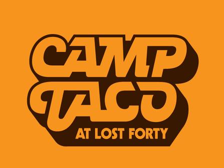 Introducing Camp Taco........