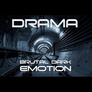 Drama - Brutal Dark Emotion.jpg