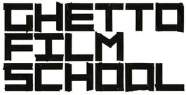 Ghetto Film School.jpg
