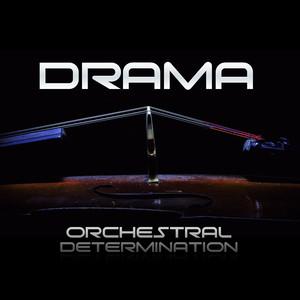 Drama - Orchestral Determination.jpg