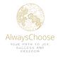 always choose (1).png