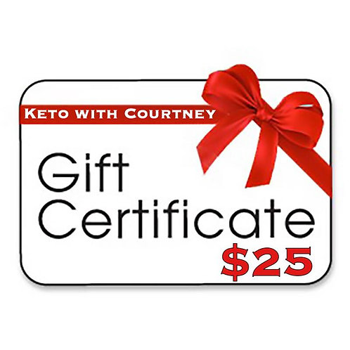 Keto with Courtney Gift Certificate-$25.00