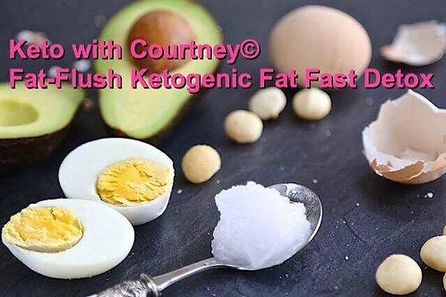 Fat-Flush Ketogenic Fat Fast Detox