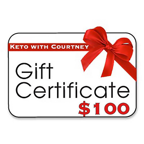 Keto with Courtney Gift Certificate-$100.00