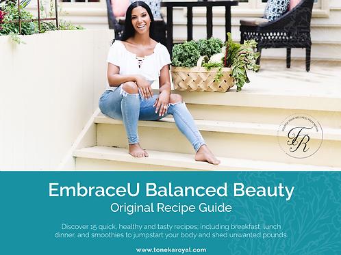 EmbraceU: Balanced Beauty Original Recipe Guide