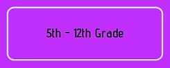 5th-12th Grade.png