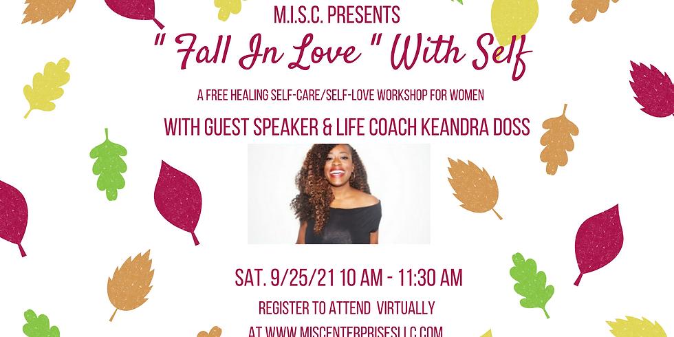 Fall In Love - Self Care Workshop