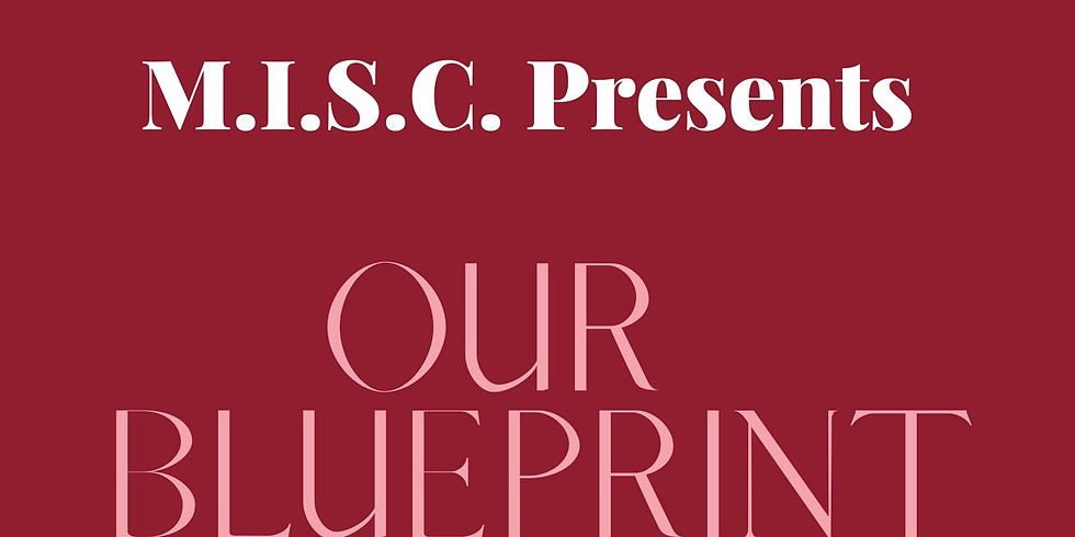 M.I.S.C. Presents ...Our Blueprint - Stories of Long time loves