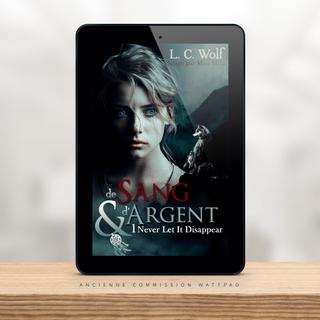 DE SANG ET D'ARGENT TOME 1 - L.C Wolf