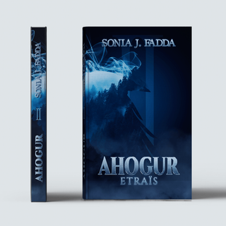 AHOGUR Tome 2 - Sonia J. Fadda