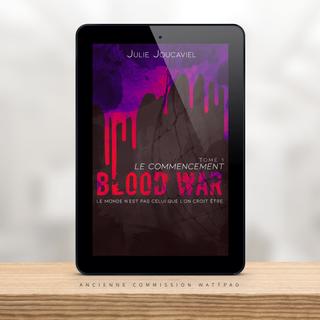 BLOOD WAR - Julie Joucaviel