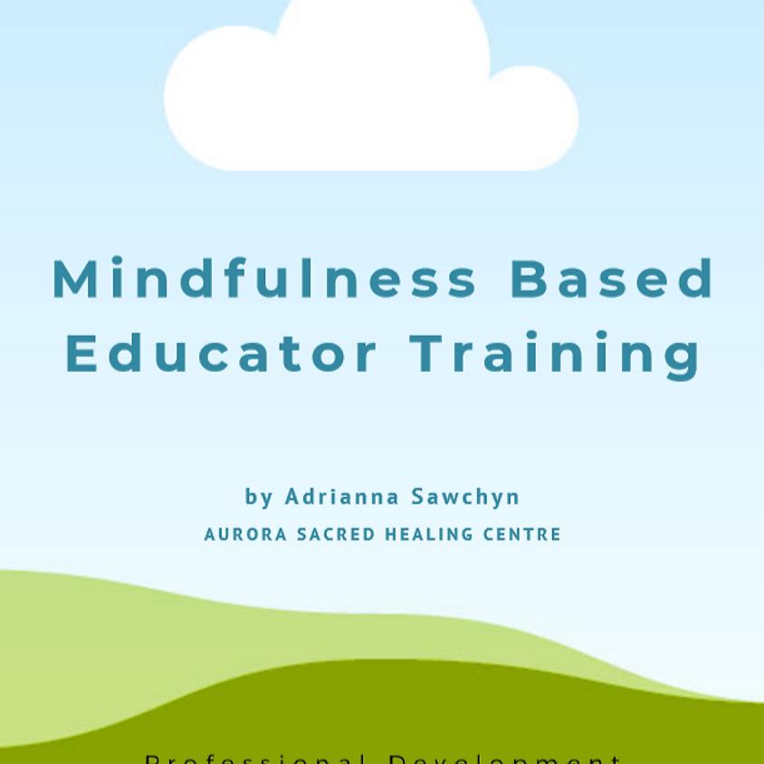 Mindfulness Based Educator Training