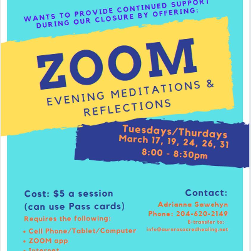 ZOOM Evening Meditation & Reflections