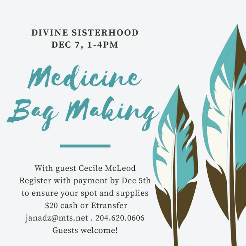 Medicine Bag Workshop