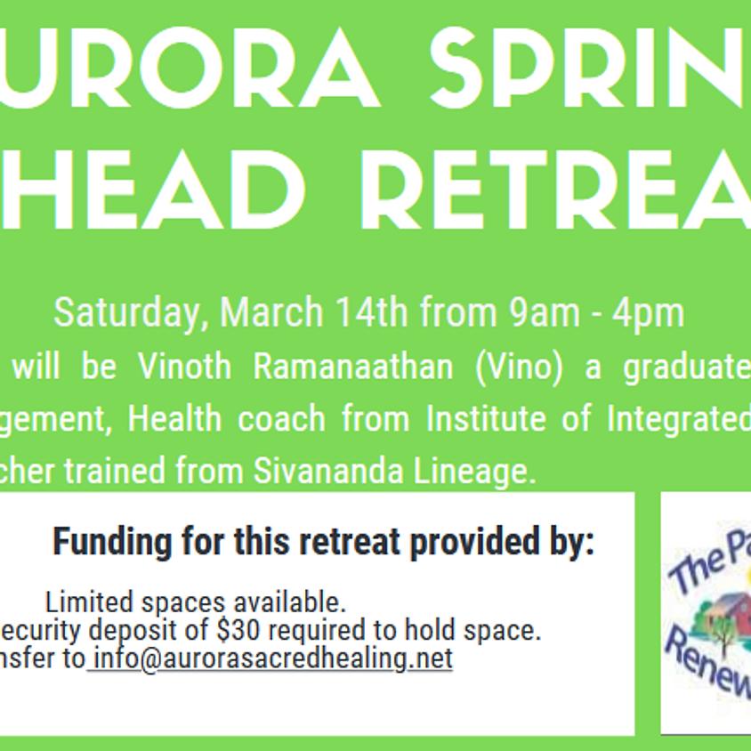 Aurora Spring Ahead Retreat