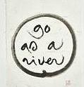 Go As A River.jpg