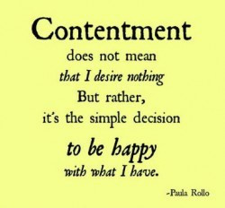 Choose Contentment- Don't Chase It