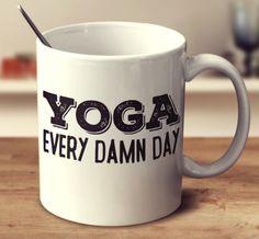 #YogaEveryDamnDay Can Kiss My Asana