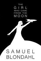 The Girl Who Came From The Moon.jpg