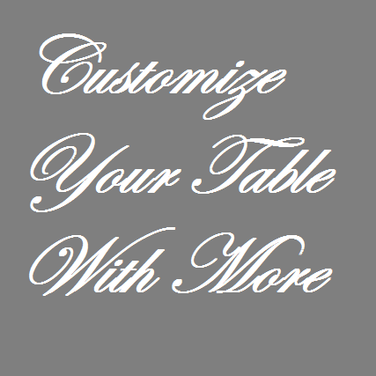 Customize Your Table.png