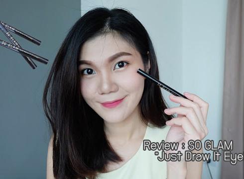 """SO GLAM """" Just Draw It Eyeliner อายไลน์เนอร์สัญชาติเกาหลีที่เพื่อนๆควรมีประจำใจ"""