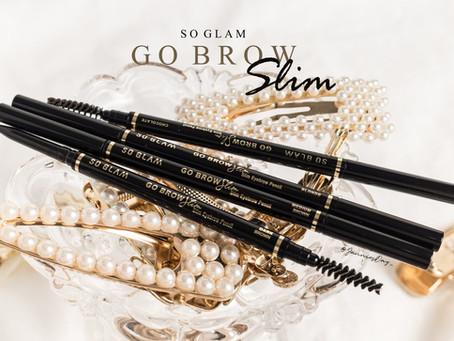 ทำไมต้อง SO GLAM GO BROW SLIM?