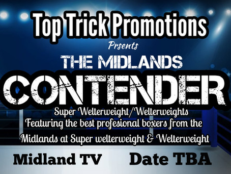 Midlands Contender Show Announced