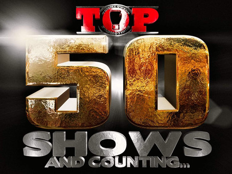 T.O.Promotions Celebrates there 50th Show