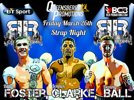 Title fights for Foster, Clarke & Ball Live on BT sports