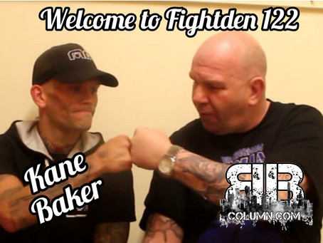 Welcome to Fightden 122 - Kane Baker
