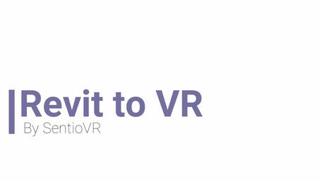 SENTIO VR plugin to view Autodesk Revit in Oculus Go