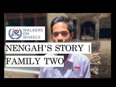 Nengah's Story | Family Two