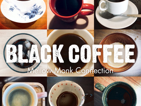 Mellow Monk Connection / 3rd Single「Black Coffee」配信開始!