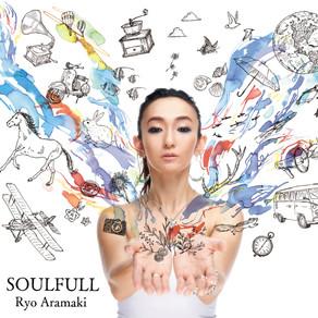 荒牧リョウ / 4th Album「SOULFULL」