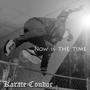 空手コンドル / 2nd Single「Now is THE TIME」