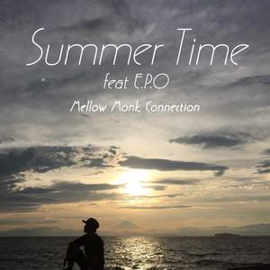 Mellow Monk Connection / 4th Single「Summer Time (feat. E.P.O)」