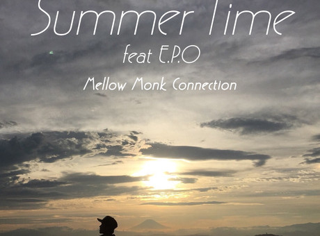 Mellow Monk Connection / 4th Single「Summer Time (feat.E.P.O)」配信決定!