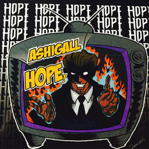 ASHIGALL / 1st Single「Hope!」